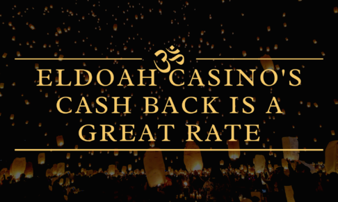 ELDOAH Casino's cash back is a great rate